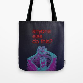 anyone else do this Tote Bag