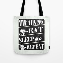 Train eat sleep repeat Inspirational Fitness Quote Design Tote Bag