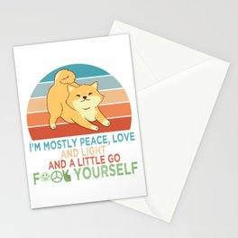 I'm Mostly Peace Love And Light And A Little Go F**k Yourself Pet Kitten Feline Claws T-shirt Design Stationery Cards