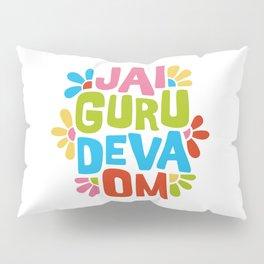 Jai Guru Deva Om Pillow Sham