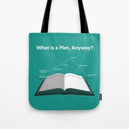What is a Plot, Anyway? Tote Bag
