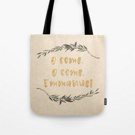 O Come, O Come, Emmanuel Tote Bag