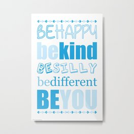 Be You - Blue Metal Print