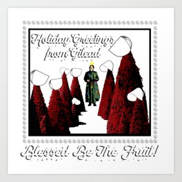 Holiday Greetings from Gilead! Art Print