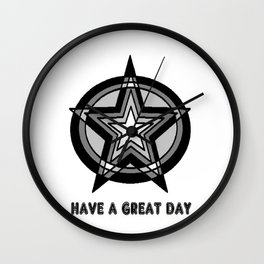 HAVE A GREAT DAY Wall Clock