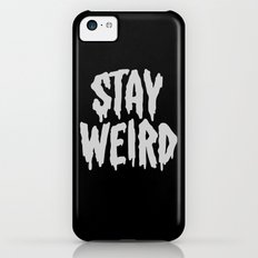 Stay Weird iPhone 5c Slim Case