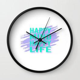 Happy Mind Happy Life tp Wall Clock