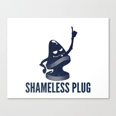 Shameless Plug Canvas Print