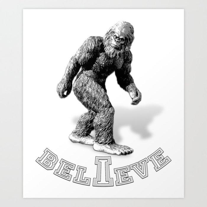 3effe3c3 The Hide & Seek Champion I BELIEVE Funny Bigfoot Design Art Print by ...