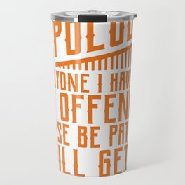 I'll Get To You Shortly Funny Mechanic Office Gift Travel Mug