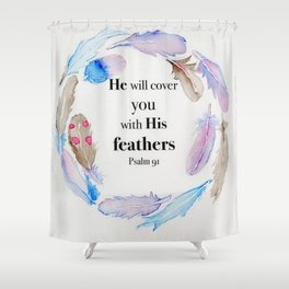 Psalm 91 Feathers Shower Curtain