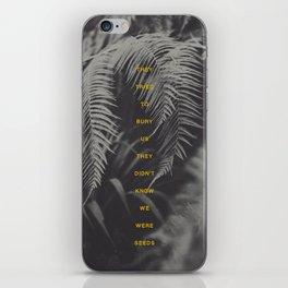 Bury Us iPhone Skin