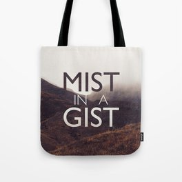 Mist in a Gist: Awesomeness Tote Bag