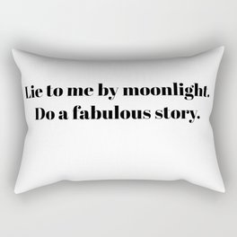 lie to me by moonlight - fitzgerald quote Rectangular Pillow