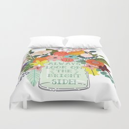 Always Look On The Bright Side Duvet Cover