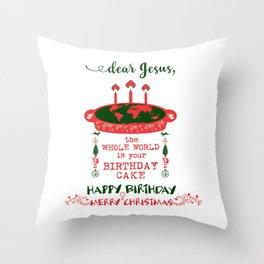 DEAR JESUS - BIRTHDAY CAKE - MERRY CHRISTMAS Throw Pillow