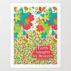 Earth laughs in flowers Art Print