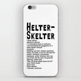 Helter Skelter (black on White) iPhone Skin