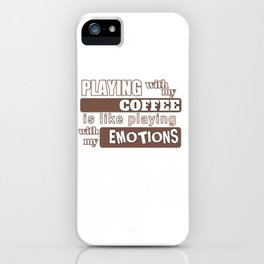 coffee emotions iPhone Case
