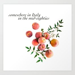 Call Me By Your Name - Inscription Art Print