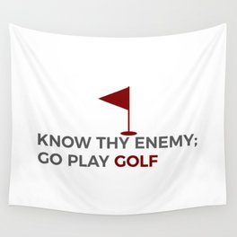Know Thy Enemy Play Golf Strategy Wall Tapestry