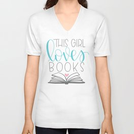 This Girl Loves Books Unisex V-Neck