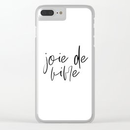 JOIE DE VIVRE, French Quote, French Poster, Inspirational Quote,Typography Print,French Saying,Frenc Clear iPhone Case