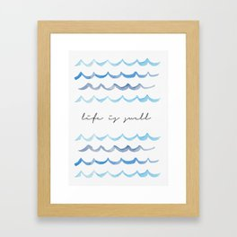 Life is Swell - Blue Gray Waves Framed Art Print