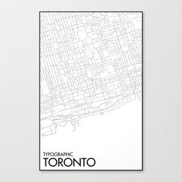 Typographic Toronto (B&W Just Roads Version) Canvas Print