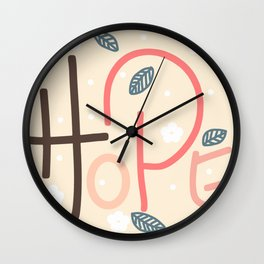 Hope typography in pink Wall Clock