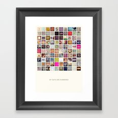 My Days Are Numbered - 100 Days Framed Art Print