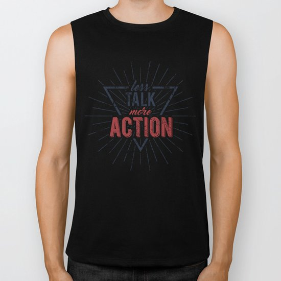 Inspirational typography  - Less Talk More Action Biker Tank