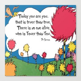 Lorax Quote Canvas Print