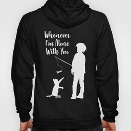 Alone With You Hoody