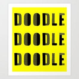 Doodle Doodle Doodle (#2) Art Print
