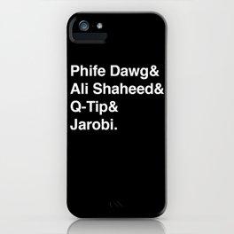 Phife Dawg & Ali Shaheed & Q-Tip & Jarobi. iPhone Case