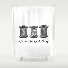 Vintage We Are The Real Reel Thing Funny Pun Sewing Shower Curtain