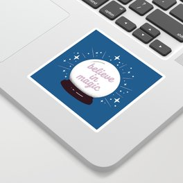 "Crystal ball ""believe in magic"" Sticker"
