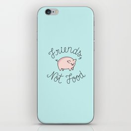 Friends, Not Food iPhone Skin