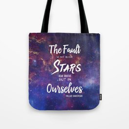 The Fault is not in our Stars, Dear Brutus Tote Bag