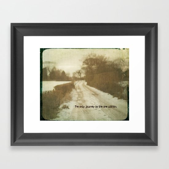 The only journey is the one within  Framed Art Print