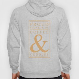 Coffee and Cuddles Graphic T-shirt Hoody