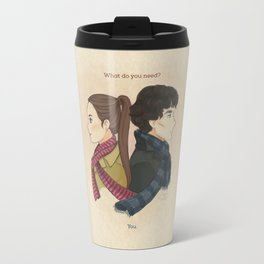 What do you need? Travel Mug