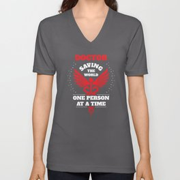 Doctor Red Saving The World One Person At A Time Unisex V-Neck