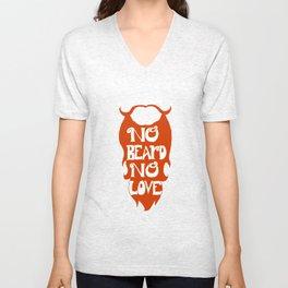 No Beard, No Love Unisex V-Neck