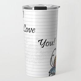 Letter Paper I Love You Travel Mug