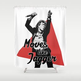 Moves like Jagger Shower Curtain