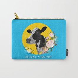 moo point Carry-All Pouch