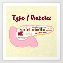 Type 1 Diabetes Art Print