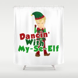 Dancin With My Se Elf Shower Curtain